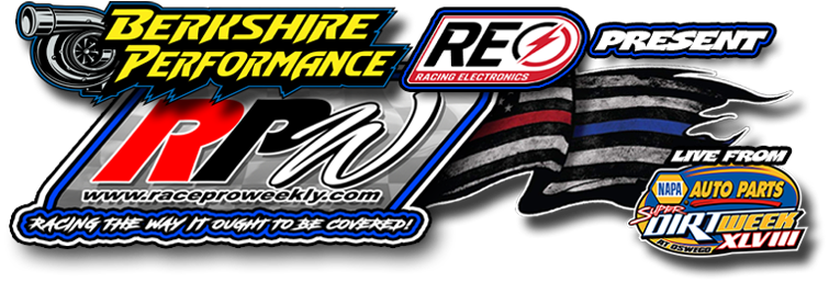 Berkshire Performance & Racing Electronics Presents Race Pro Weekly Live From Super DIRT Week 2019